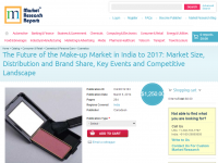 The Future of the Make-up Market in India to 2017