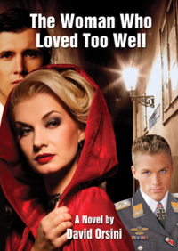 The Woman Who Loved Too Well David Orsini