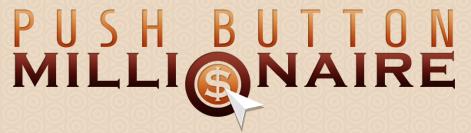 Push Button Millionaire Review – Money Making Idea'