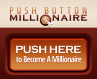 PUSH BUTTON MILLIONAIRE SOFTWARE REVIEW - IS IT A REAL DEAL