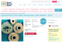 Opportunity in the Indian Automotive Gear Market - 2014