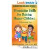 Friendship Skills for Raising Happy Children'