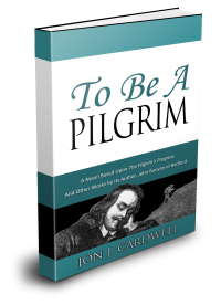 To be a Pilgrim', a Novel Based Upon 'Th