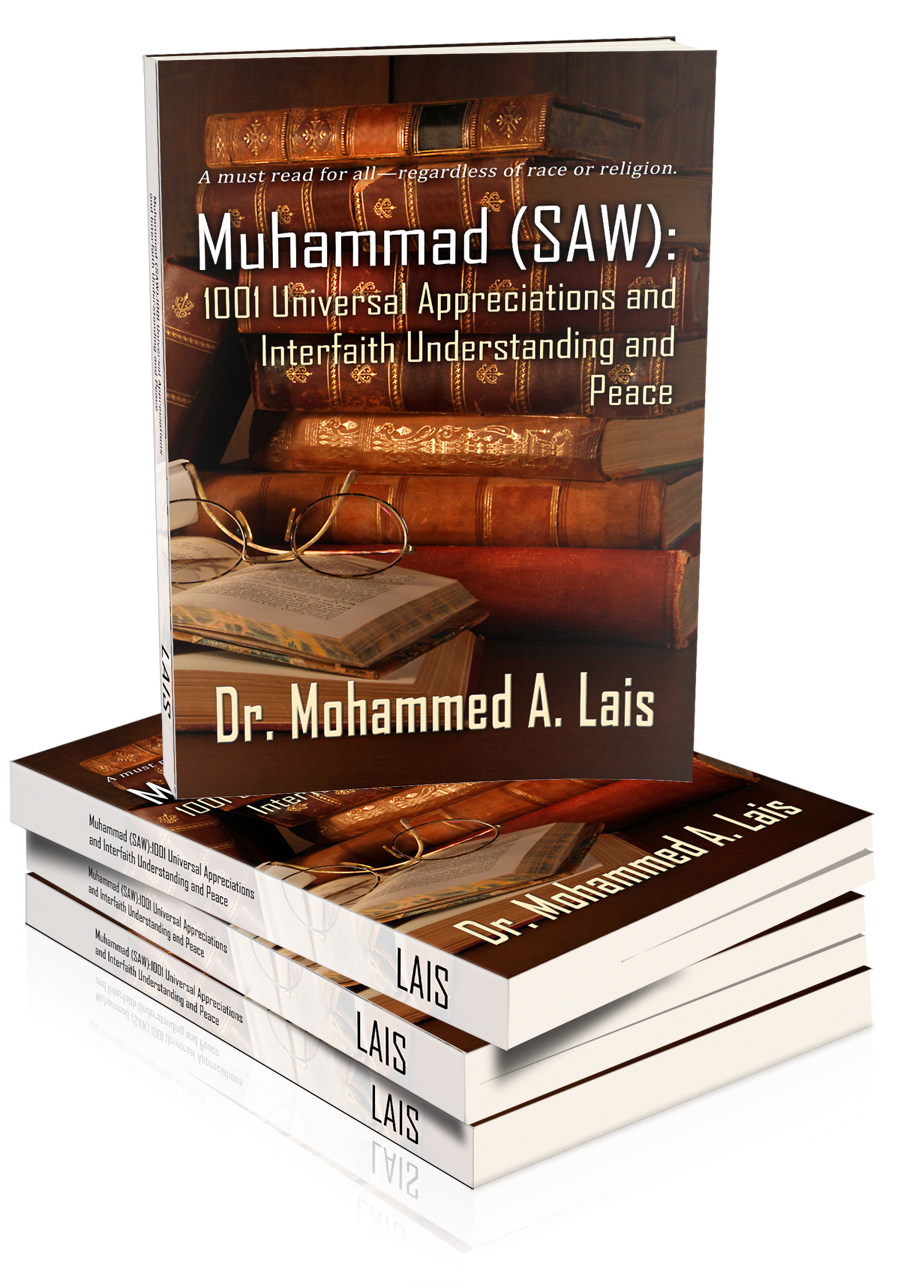 NEW BOOK RELEASE-Muhammad (SAW), by  Dr. Mohammed A. Lais