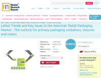 Americas Retail Packaging Market Latest Trends and Key Issue