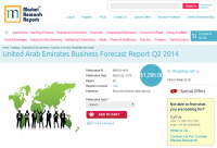 United Arab Emirates Business Forecast Report Q2 2014