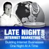 Late Night Internet Marketing'