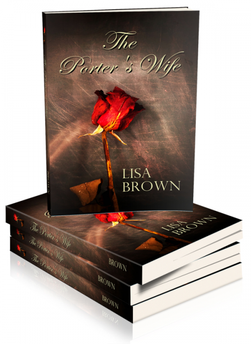 NEW BOOK RELEASE-The Porter's Wife, by Lisa Brown'