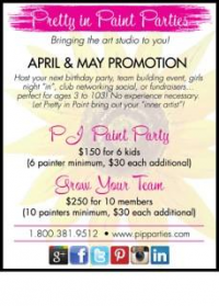 Pretty in Paint Parties April & May Promotion