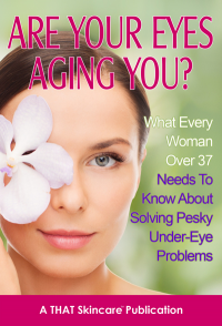 Free Anti-Aging Report From THAT Skin Care