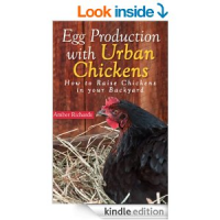 Egg Production with Urban Chickens