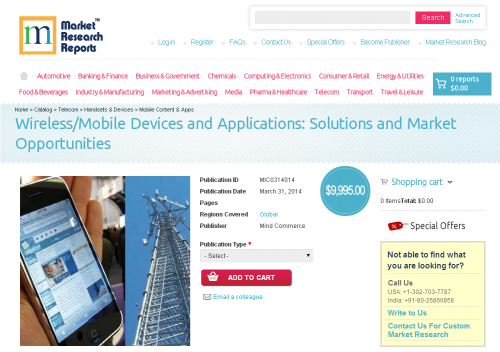 Wireless/Mobile Devices and Applications Solutions and Marke'