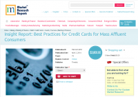 Best Practices for Credit Cards for Mass Affluent Consumers