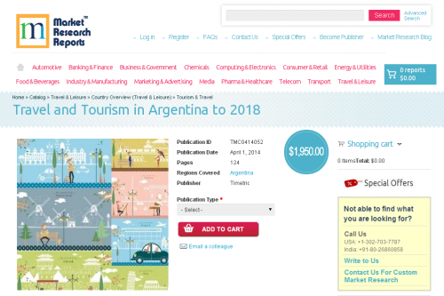 Travel and Tourism in Argentina to 2018'