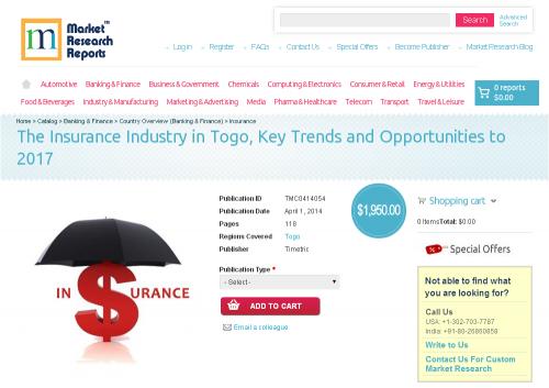 Insurance Industry in Togo, Key Trends & Opportuniti'