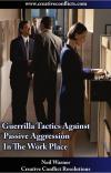 Passive aggressive workplace'