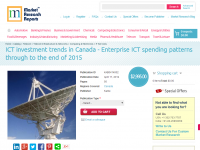 Canada Enterprise ICT spending patterns through to the 2015