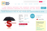 Travel Insurance in the UK, Key Trends & Opportuniti