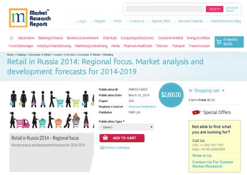 Retail in Russia 2014: Regional focus, Market analysis'