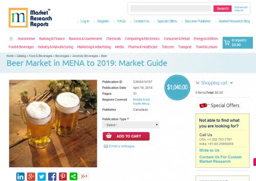 Beer Market in MENA to 2019 - Market Guide'