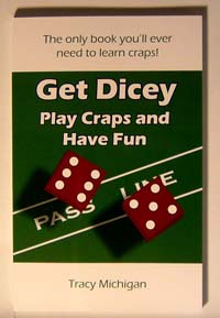 Get Dicey: Play Craps and Have Fun paperback'