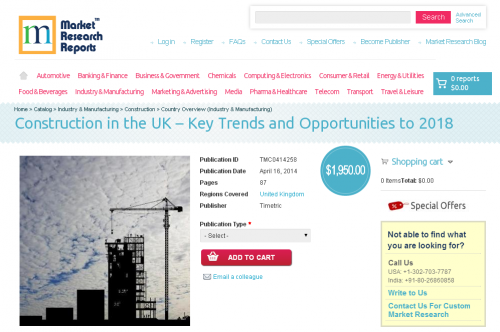 Construction in the UK - Key Trends and Opportunities 2018'