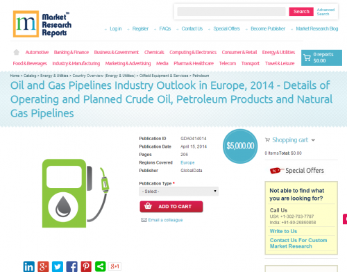 Oil and Gas Pipelines Industry Outlook in Europe 2014'