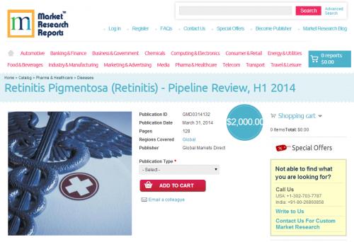 Retinitis Pigmentosa (Retinitis) - Pipeline Review, H1 2014'
