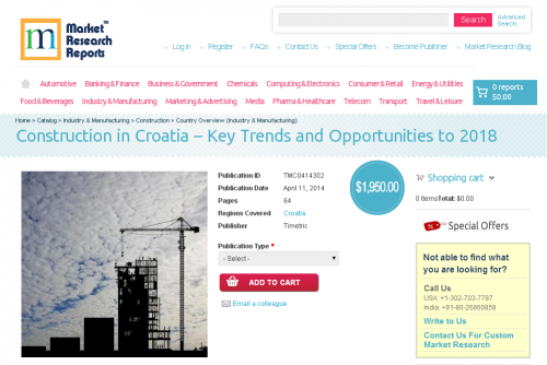 Construction in Croatia - Key Trends and Opportunities 2018'
