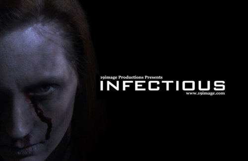 INFECTIOUS 19image Productions'