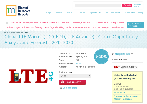 Global LTE Market (TDD, FDD, LTE Advance) 2012 - 2020'