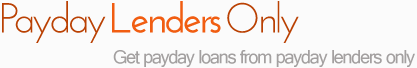 Payday Lenders Only'