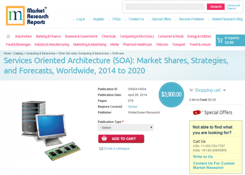 Services Oriented Architecture (SOA) Strategies and Forecast'