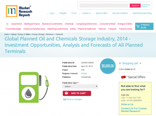 Global Planned Oil and Chemicals Storage Industry, 2014'