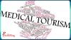 Medical Tourism Research PlacidWay'