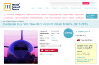 European Business Travelers Airport Retail Trends 2014-2015