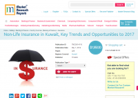 Non-Life Insurance in Kuwait: Key Trends and Opportunities