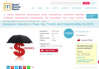 Insurance Industry in Chad : Key Trends and Opportunities