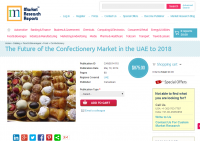 Future of the Confectionery Market in the UAE to 2018