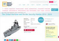 Global Maritime and Border Security Market 2014 - 2024
