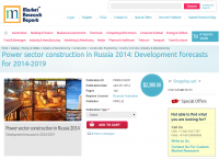 Power sector construction in Russia 2014
