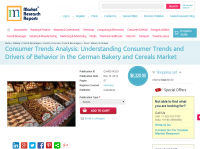 German Bakery and Cereals Market - Consumer Trends Analysis