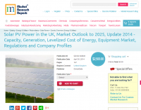 Solar PV Power in the UK Market Outlook to 2025, Update 2014