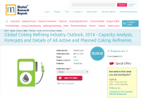Global Coking Refining Industry Outlook, 2014