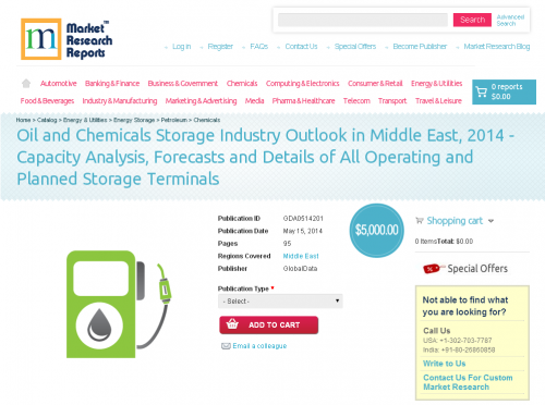 Middle East: Oil and Chemicals Storage Industry Outlook 2014'