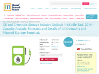 Middle East: Oil and Chemicals Storage Industry Outlook 2014