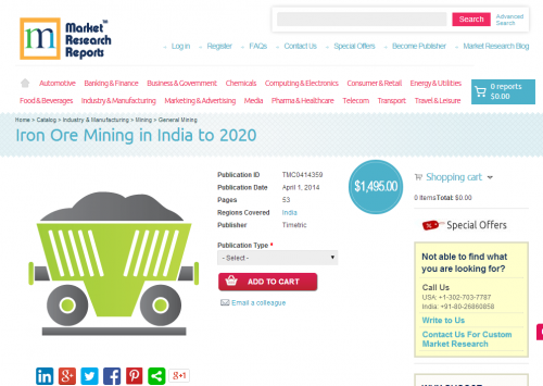 Iron Ore Mining in India to 2020'