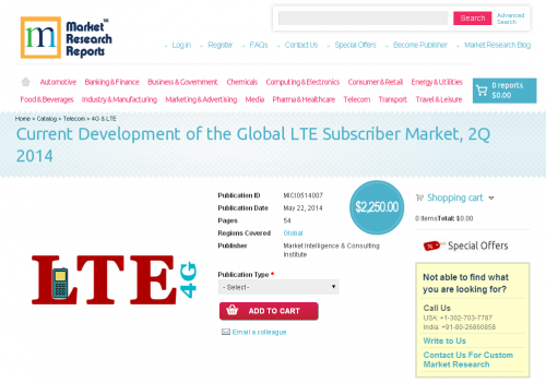 Current Development of the Global LTE Subscriber Market'
