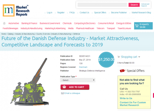 Future of the Danish Defense Industry to 2019'