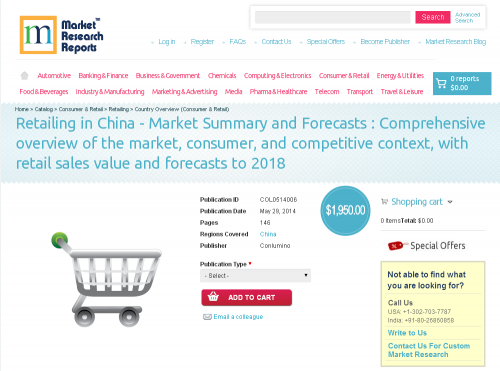 Retailing in China Market: Summary and Forecasts to 2018'